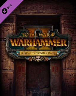 Total War WARHAMMER II Rise of the Tomb Kings
